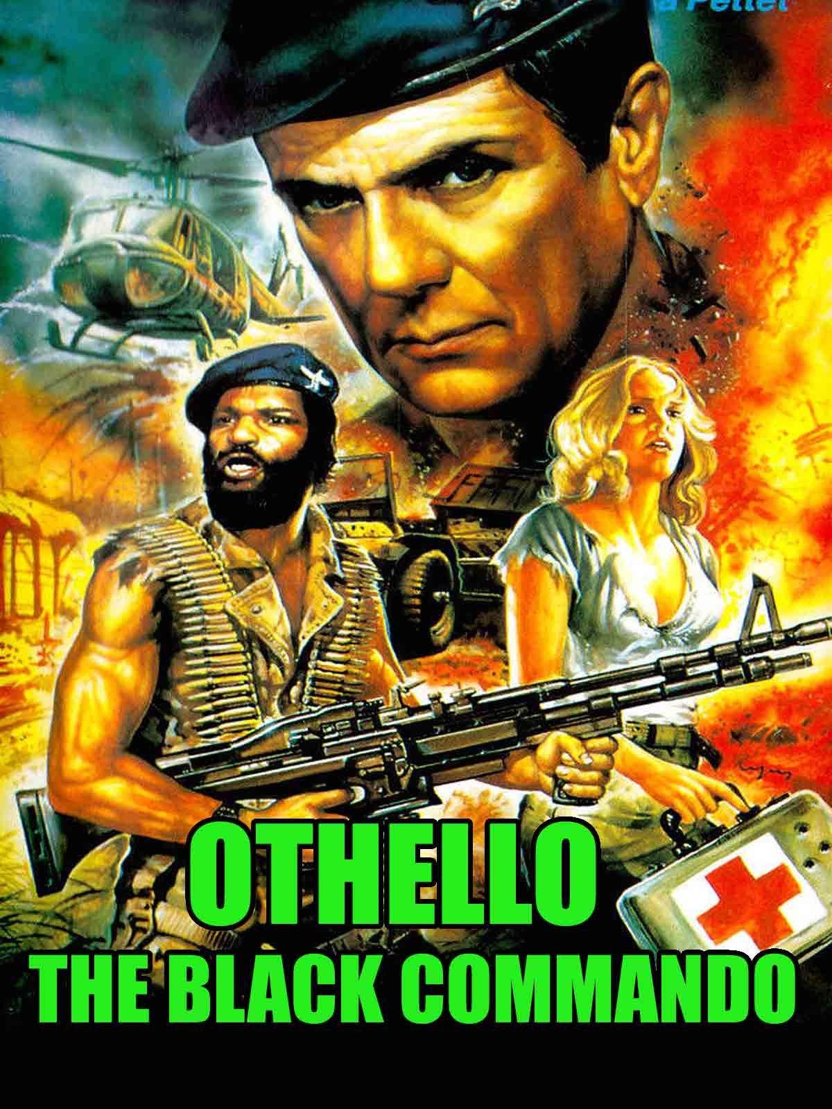 Othello The Black Commando