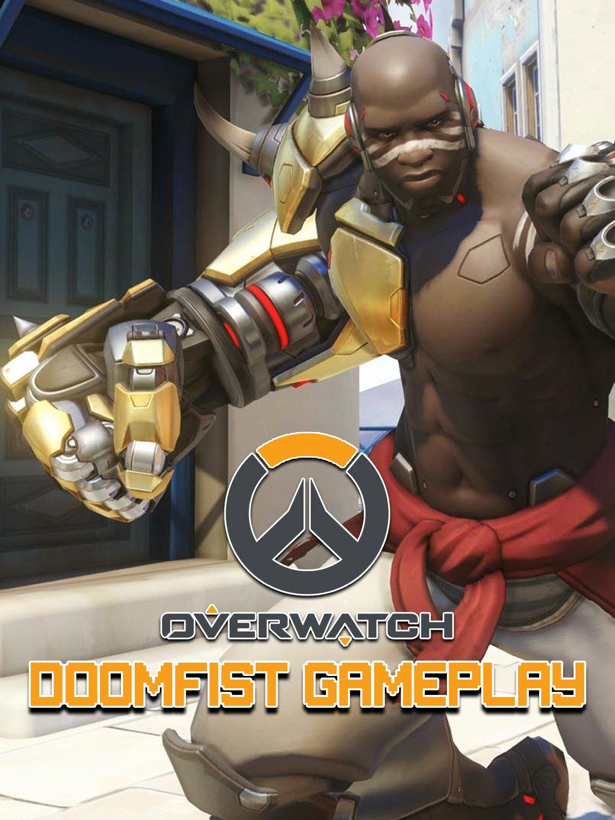 Clip: Overwatch Doomfist Gameplay
