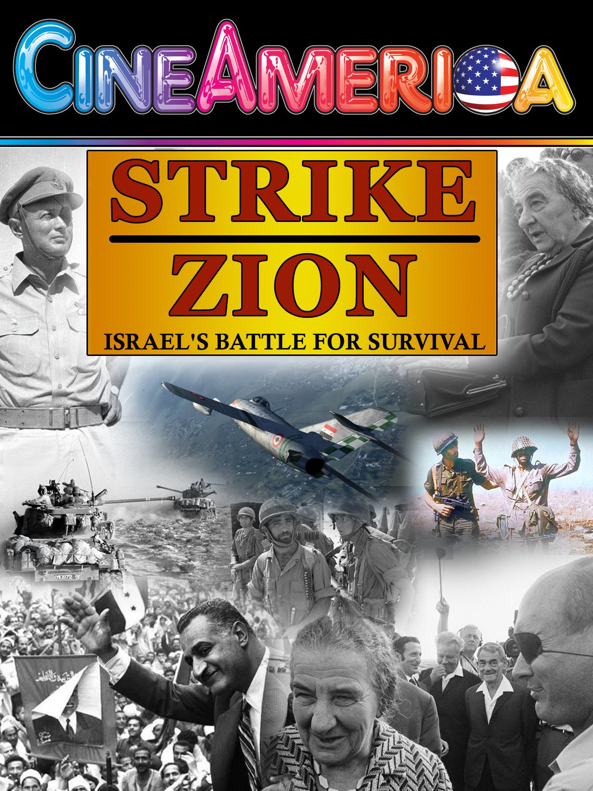"""Strike Zion"" Israel's Battle For Survival"