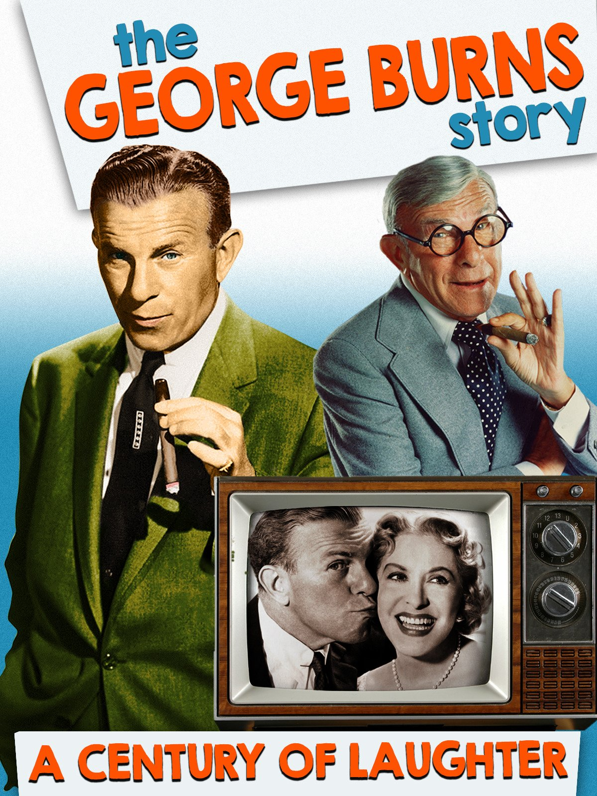 The George Burns Story, A Century of Laughter