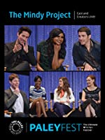 The Mindy Project: Cast and Creators Live at PALEYFEST 2014 [HD]