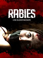Rabies: A Big Slasher Massacre