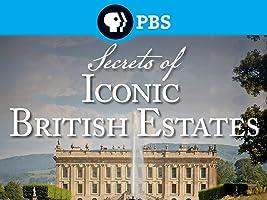 Secrets of Iconic British Estates Season 1