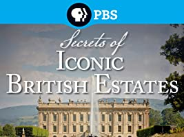 Secrets of Iconic British Estates Season 1 [HD]