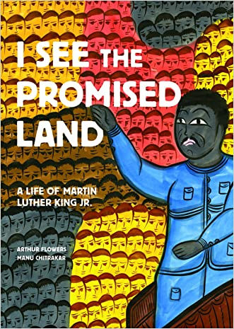 I See the Promised Land: A Life of Martin Luther King Jr.
