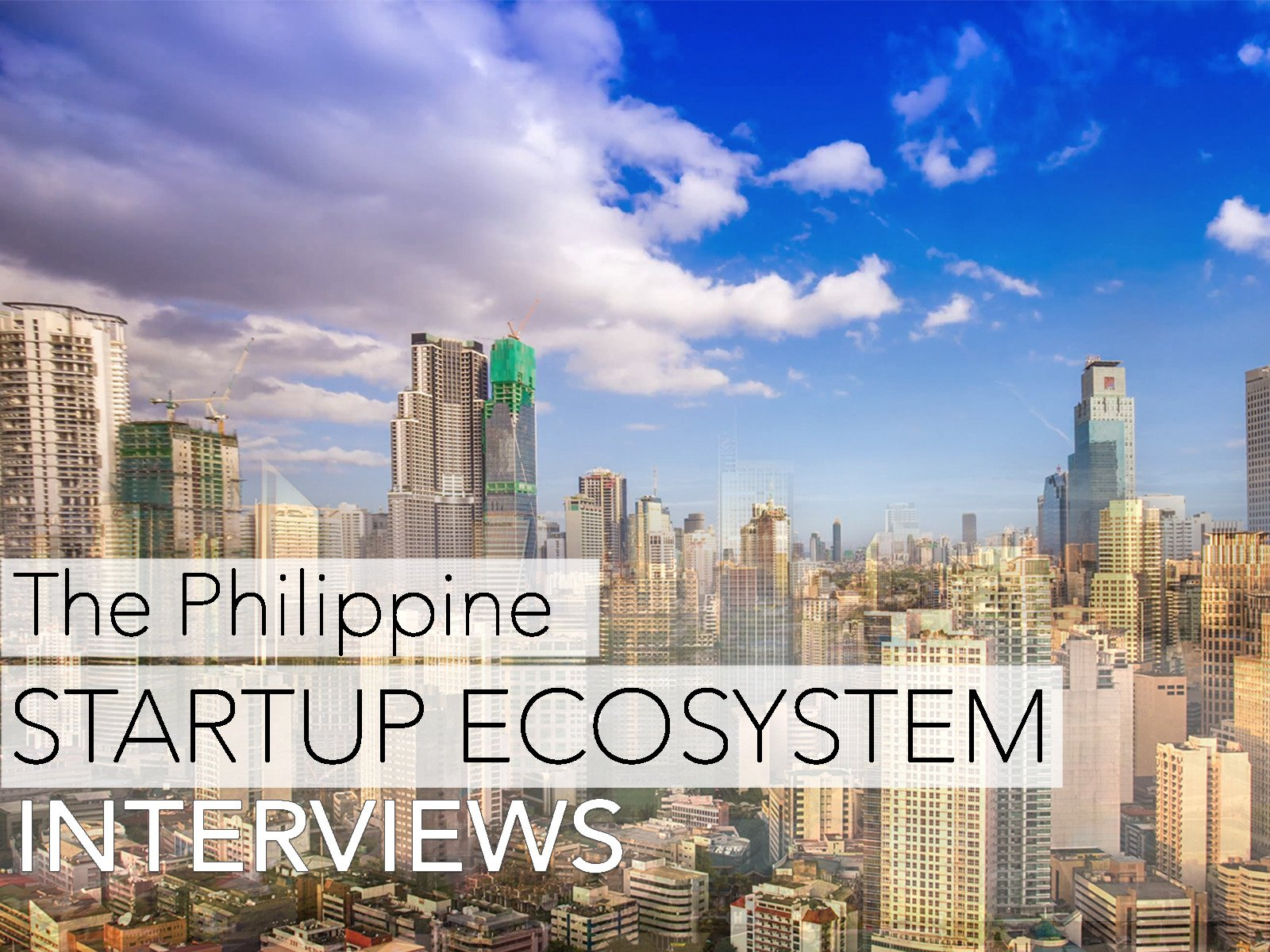 The Philippine Startup Ecosystem - Season 1