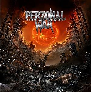Perzonal War - The Last Sunset (2015)