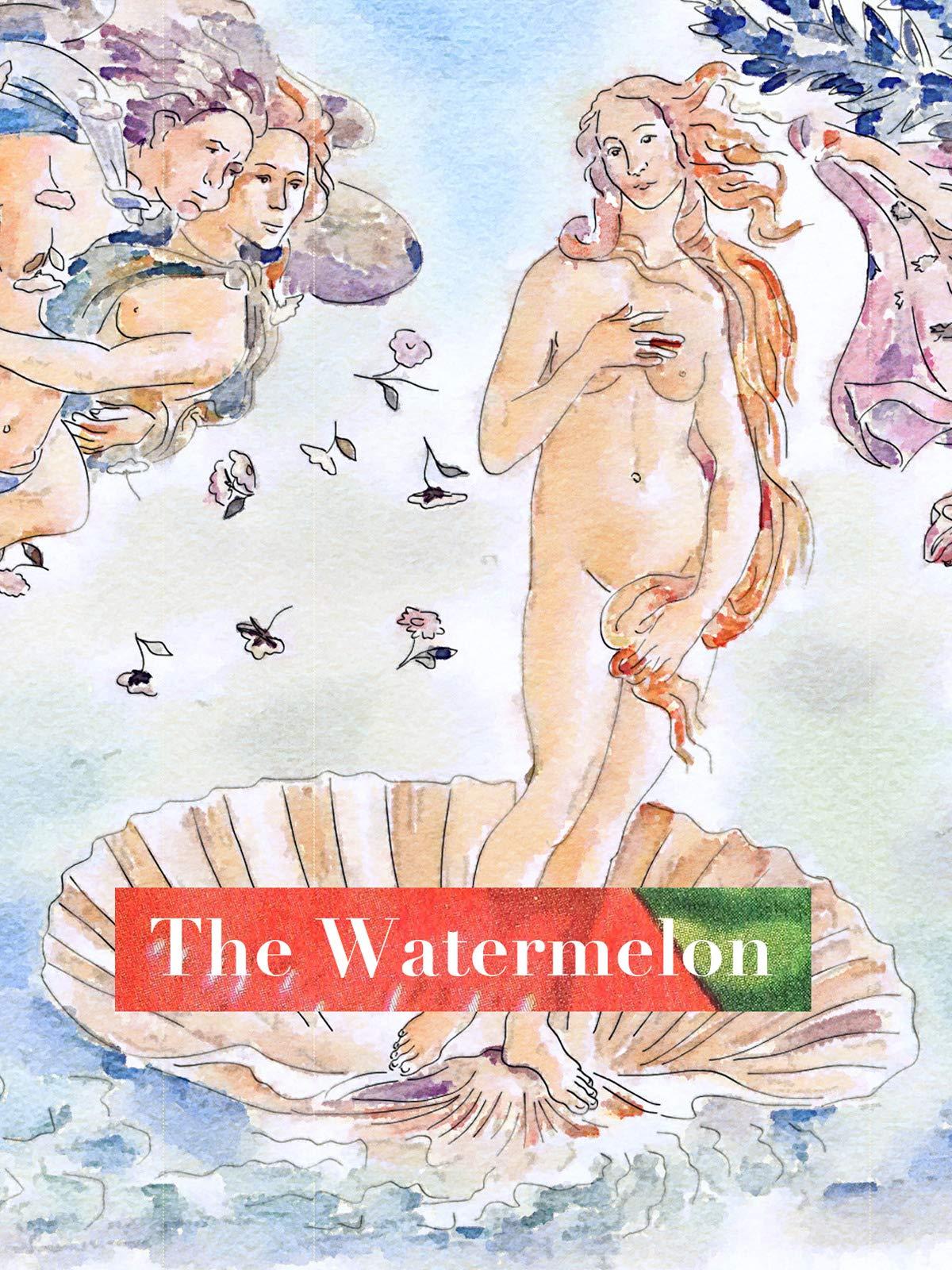 The Watermelon