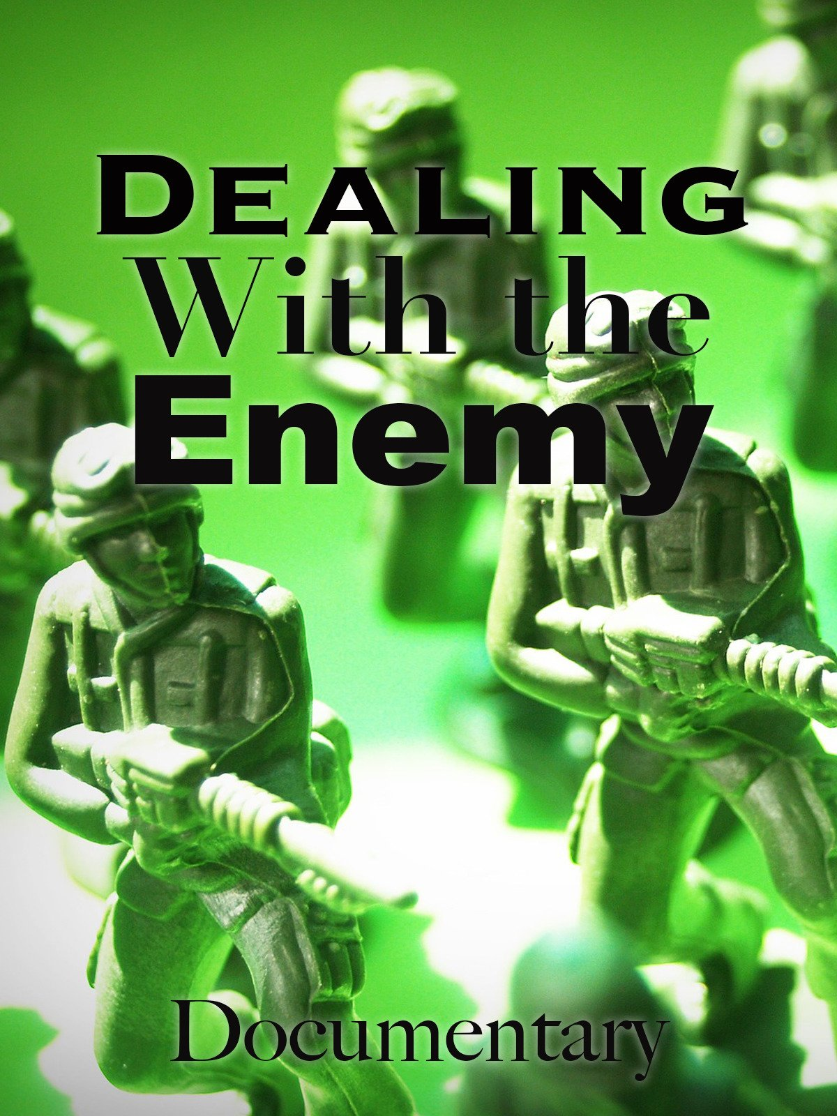 Dealing with the Enemy Documentary