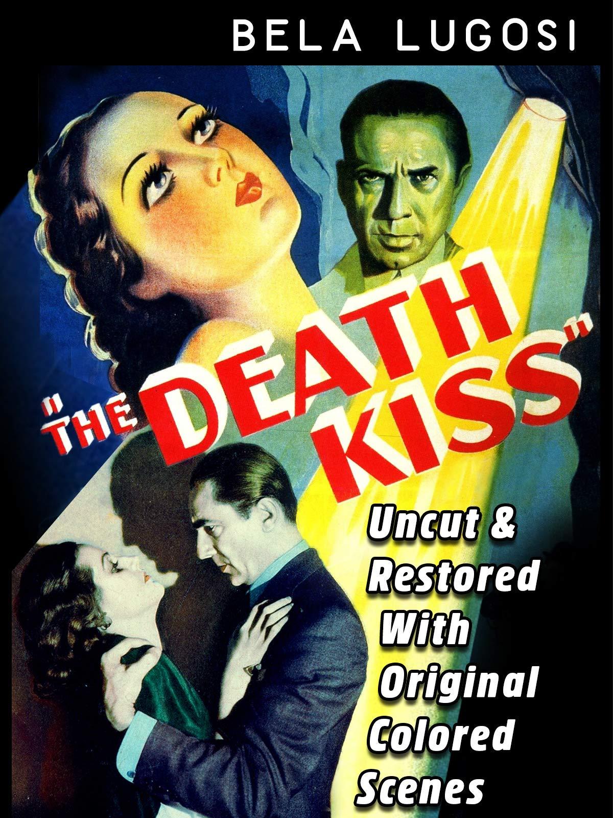 The Death Kiss - Bela Lugosi, Uncut & Restored With Original Colored Scenes