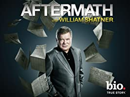 Aftermath with William Shatner Season 1