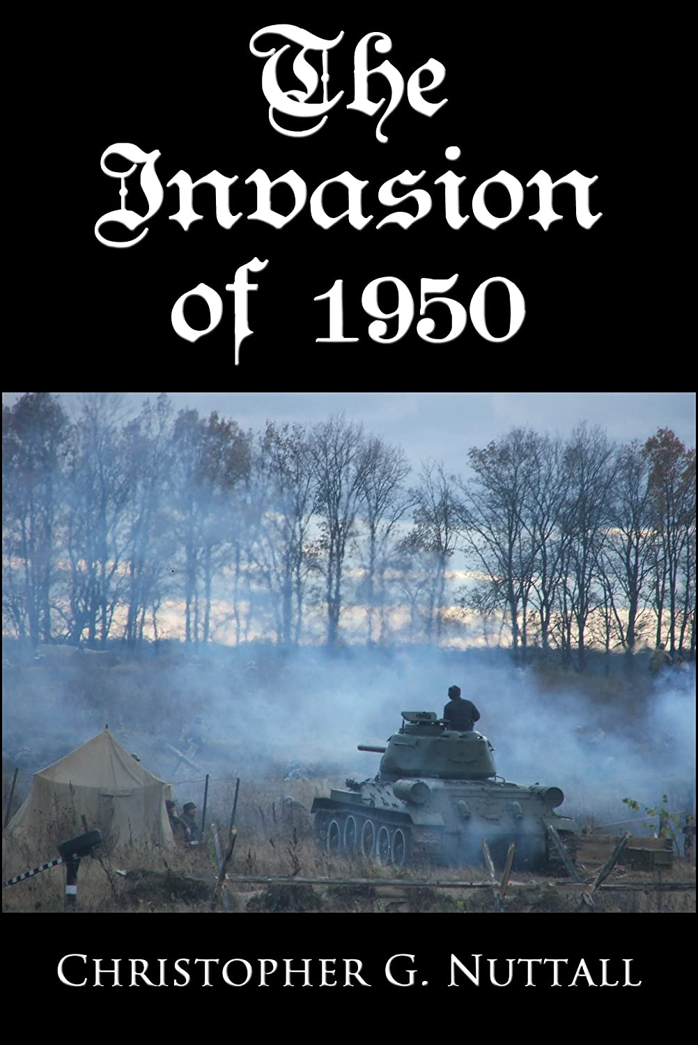 The Invasion of 1950  - Christopher Nuttall