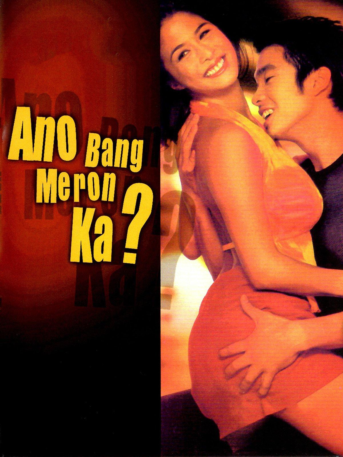 Ano Bang Meron Ka?