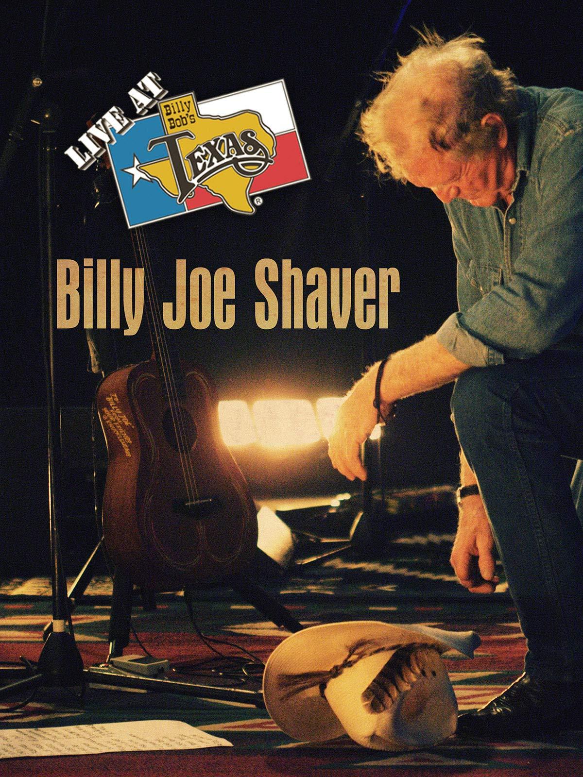 Live at Billy Bob's Texas: Billy Joe Shaver