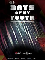 Days Of My Youth [HD]