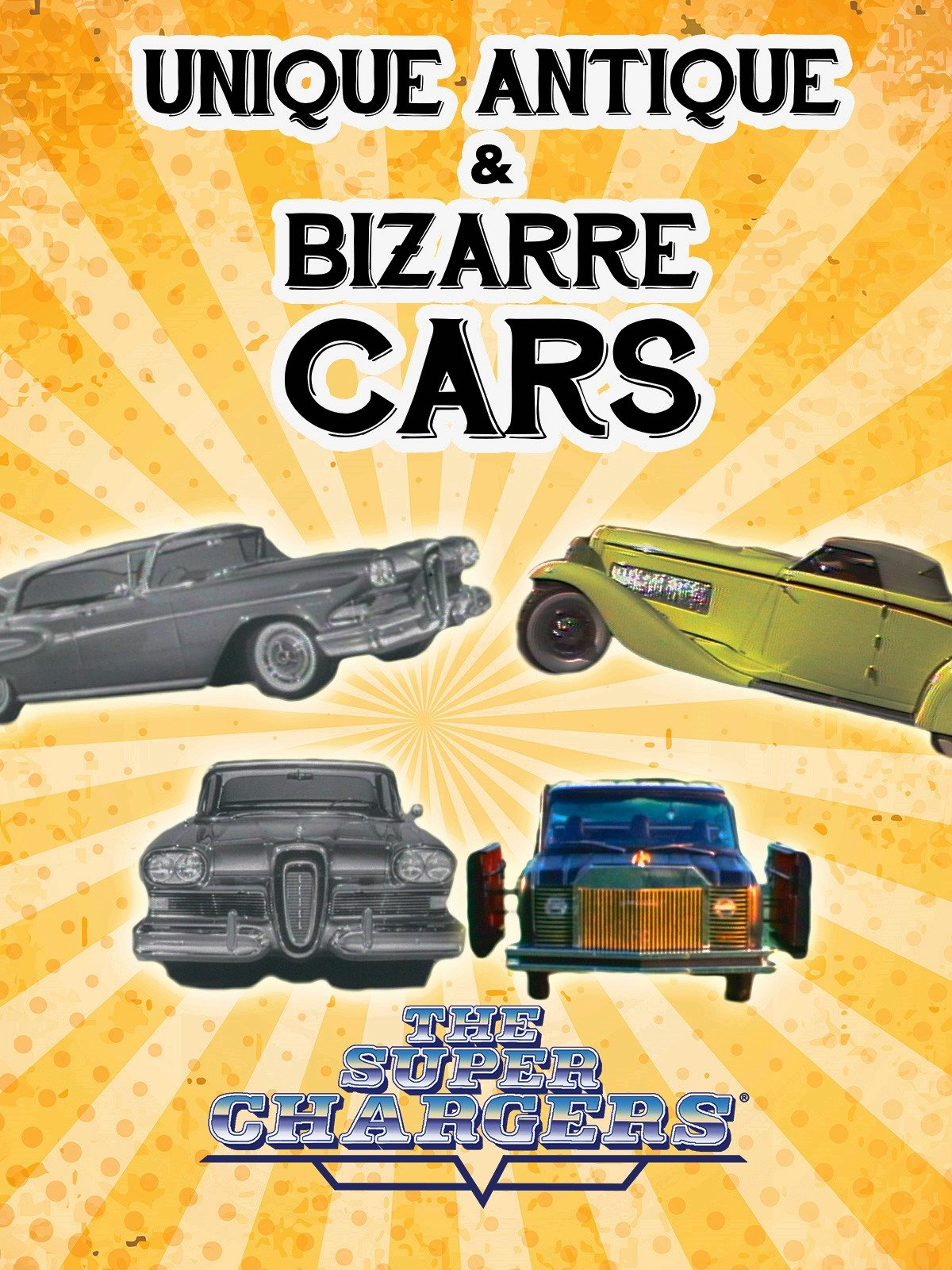 Unique, Antique, & Bizarre Cars