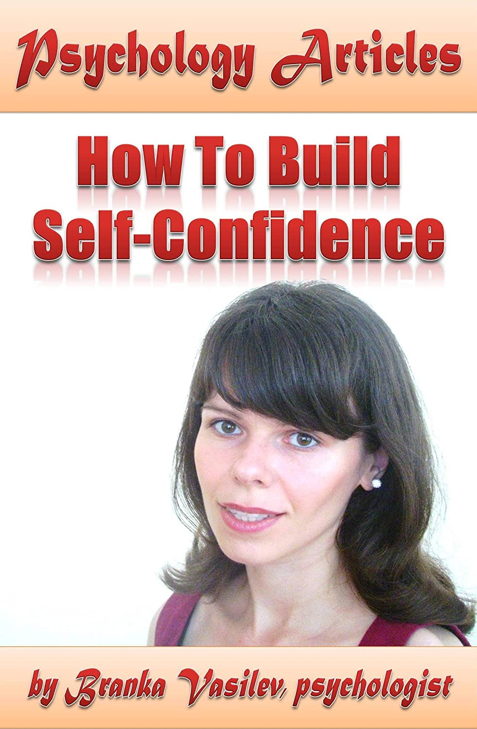 Psychology Articles: How to build self confidence
