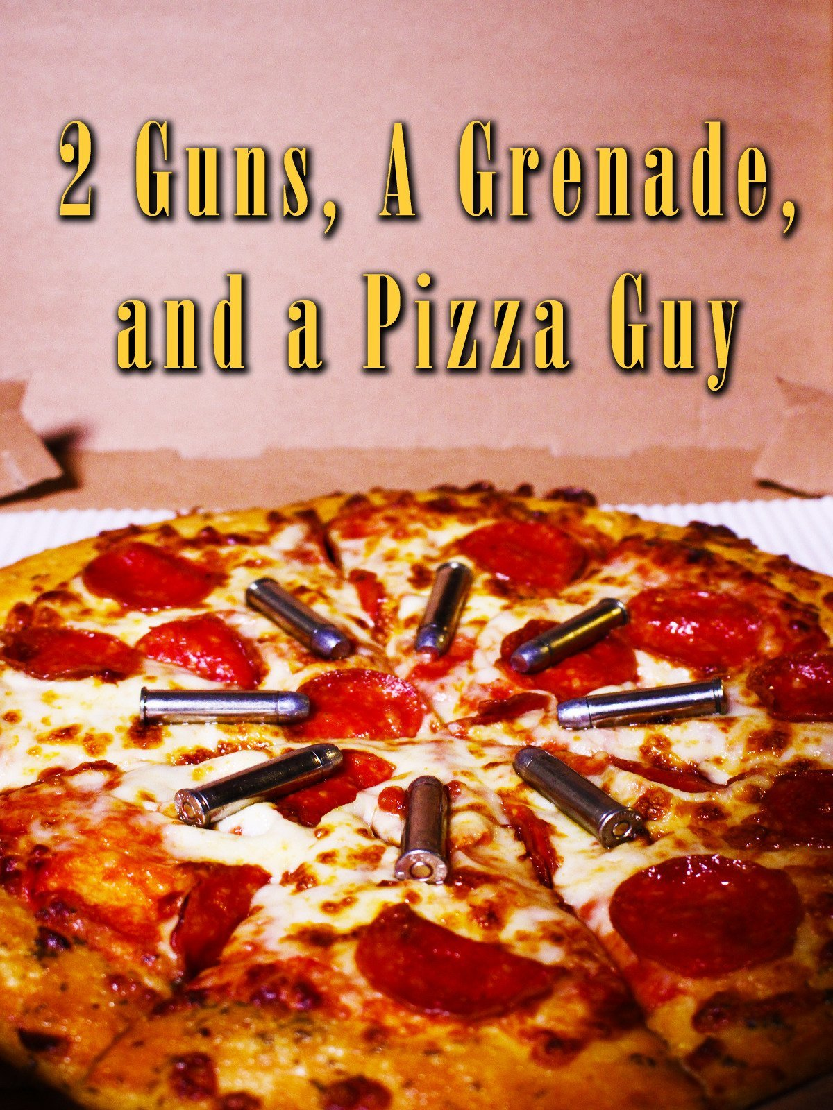 2 Guns, A Grenade, And A Pizza Guy