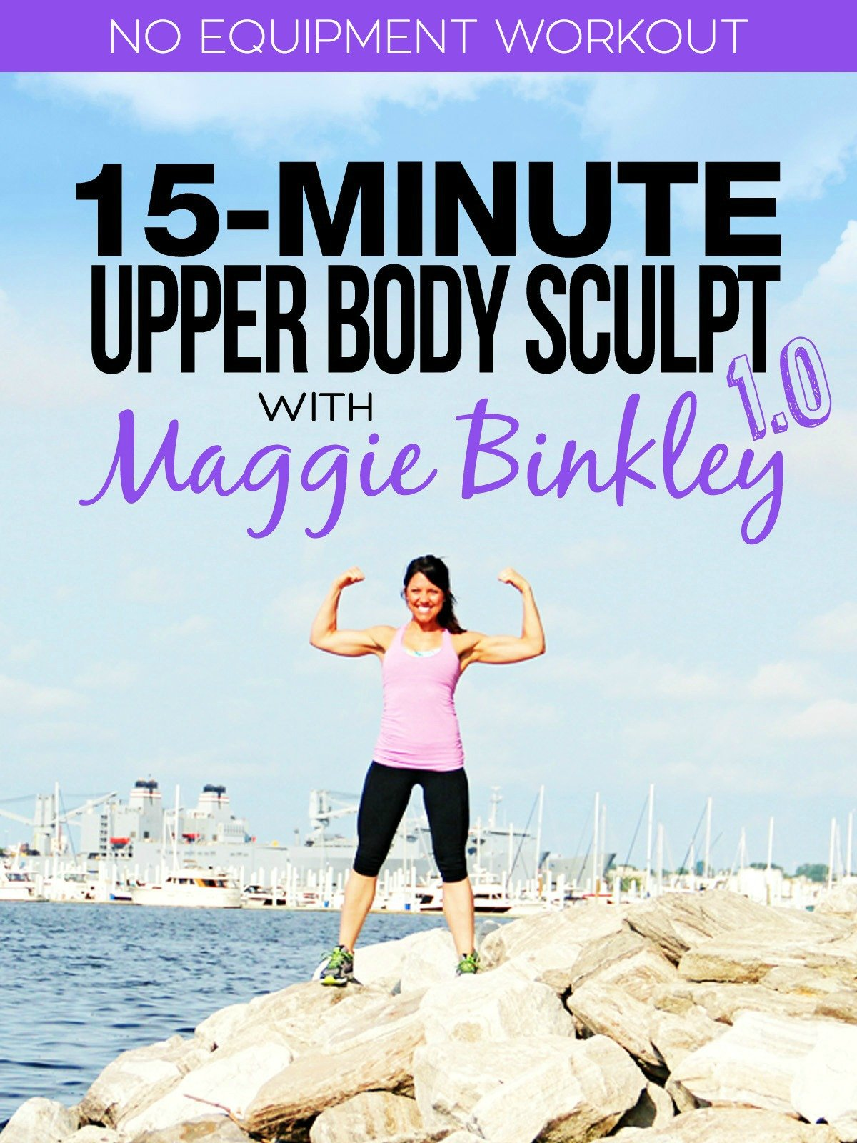15-Minute Upper Body Sculpt 1.0 Workout on Amazon Prime Instant Video UK