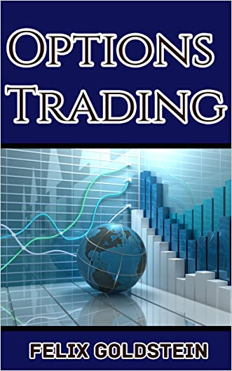 Options Trading: Beginner's Guide to Mastering Options Trading, Learning Trading Strategies, and Investing Like a Pro (Second Edition)