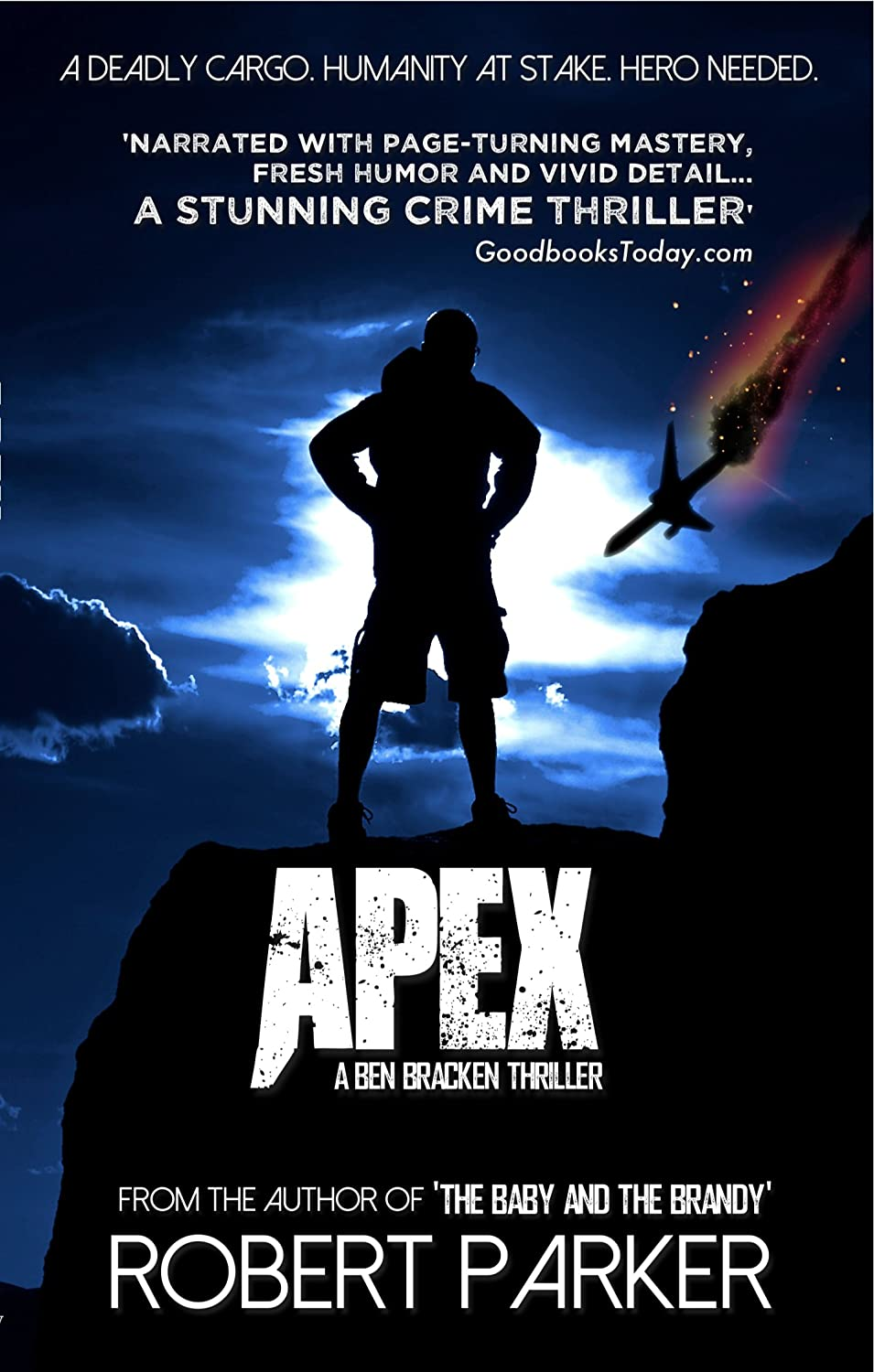Apex: A Ben Bracken Thriller by Robert Parker