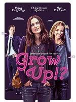 GROW UP?! - Erwachsen werd' ich sp�ter [dt./OV]