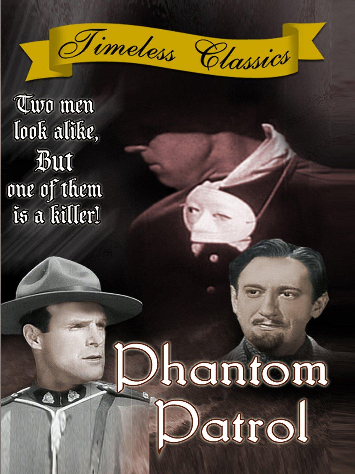 Phantom Patrol - 1936 - Remastered Edition on Amazon Prime Video UK