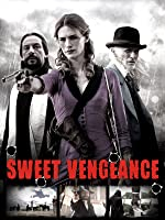 Sweet Vengeance