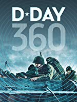 D-Day 360 [HD]