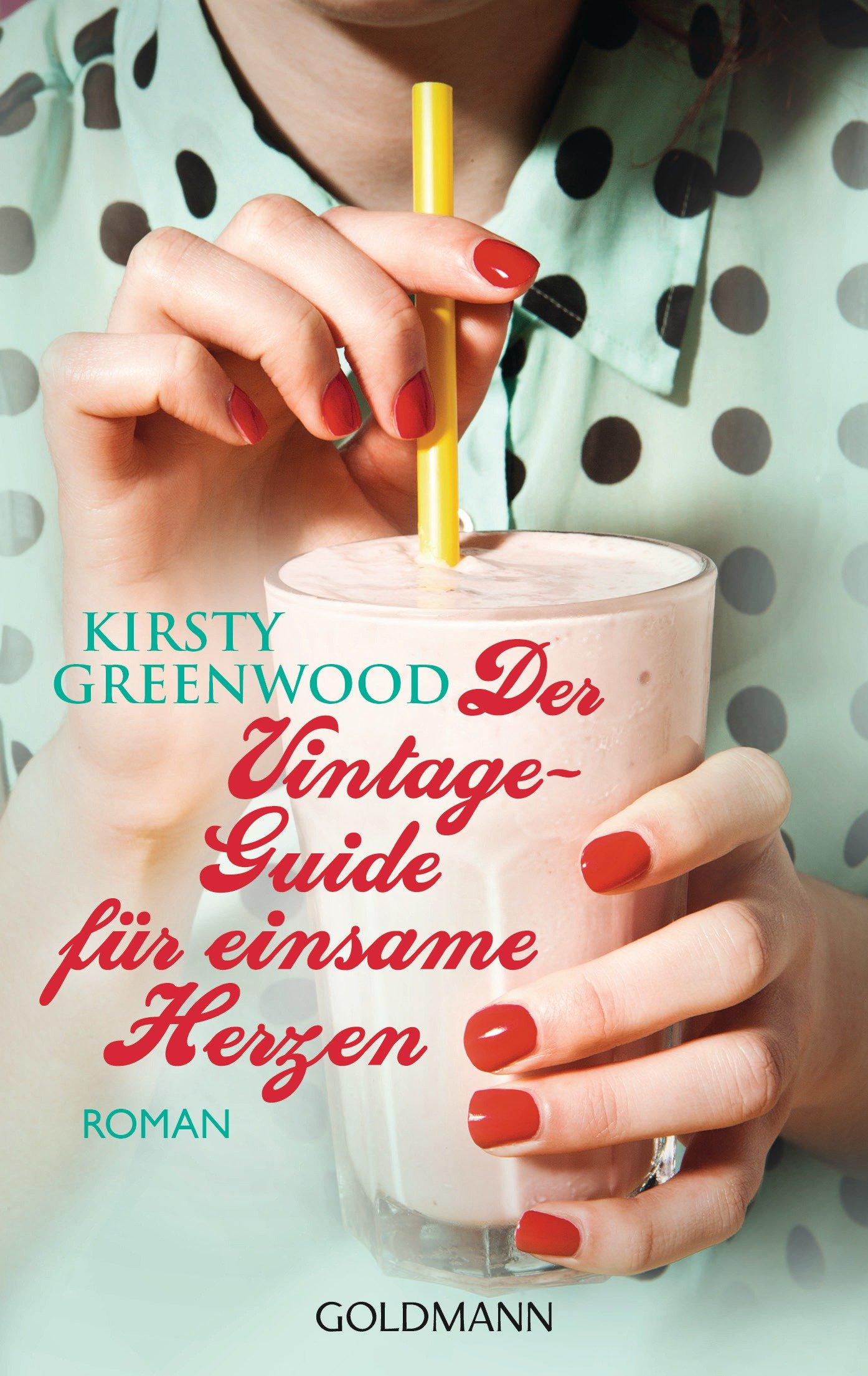 Kristy Greenwood: Der Vintage-Guide für einsame Herzen