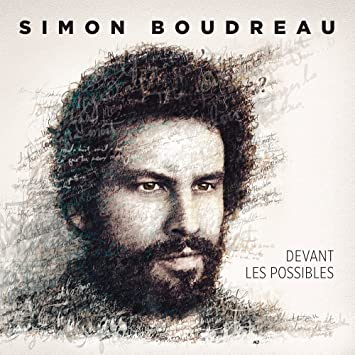 Simon Boudreau – Devant les possibles