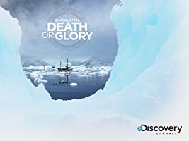 Shackleton Death Or Glory