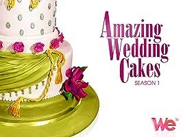 Amazing Wedding Cakes Season 1
