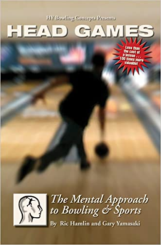 Head Games: The Mental Approach to Bowling & Sports