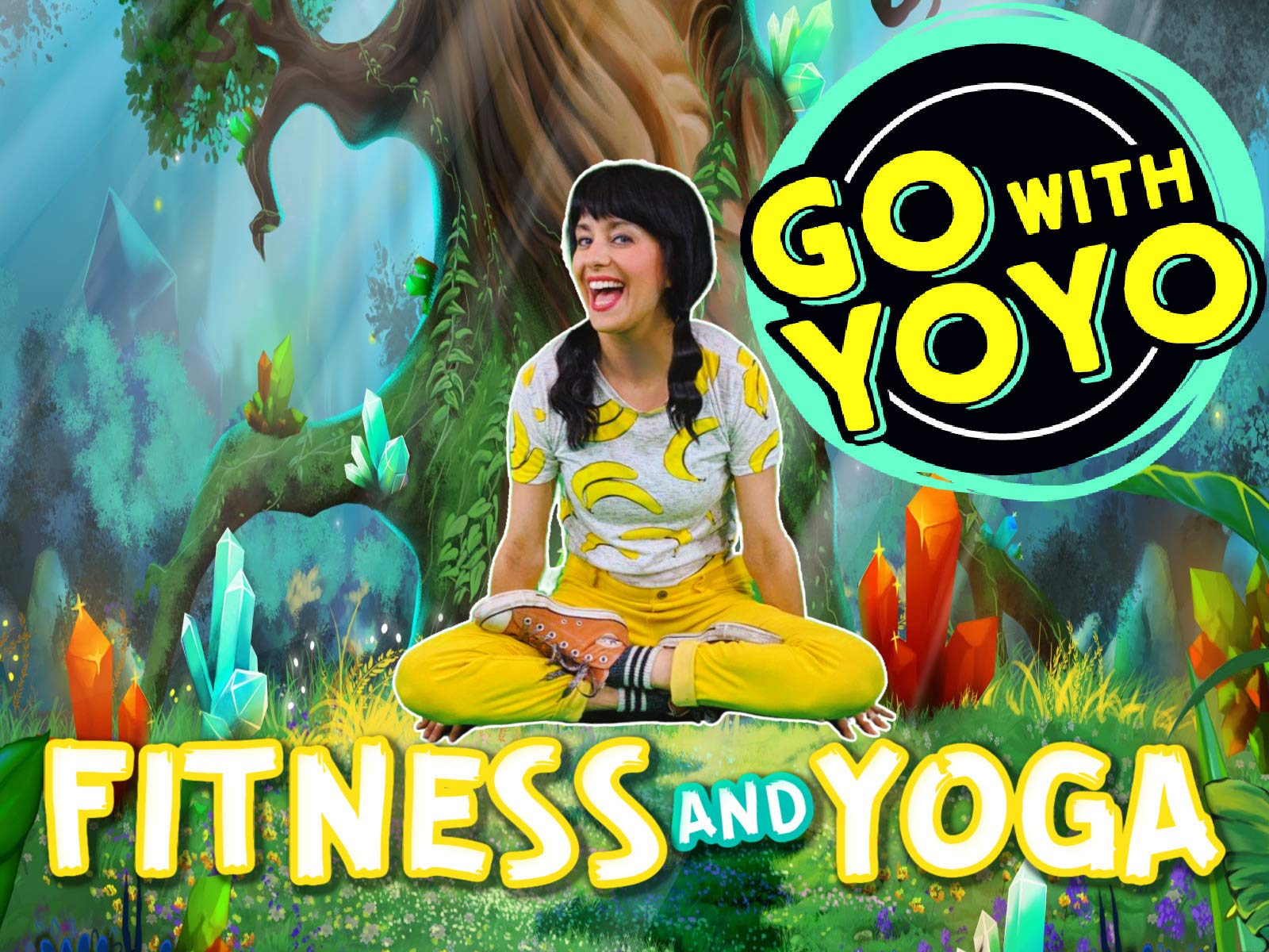 Go with YoYo! Exercise, Yoga and Mindfulness for Kids - Season 1