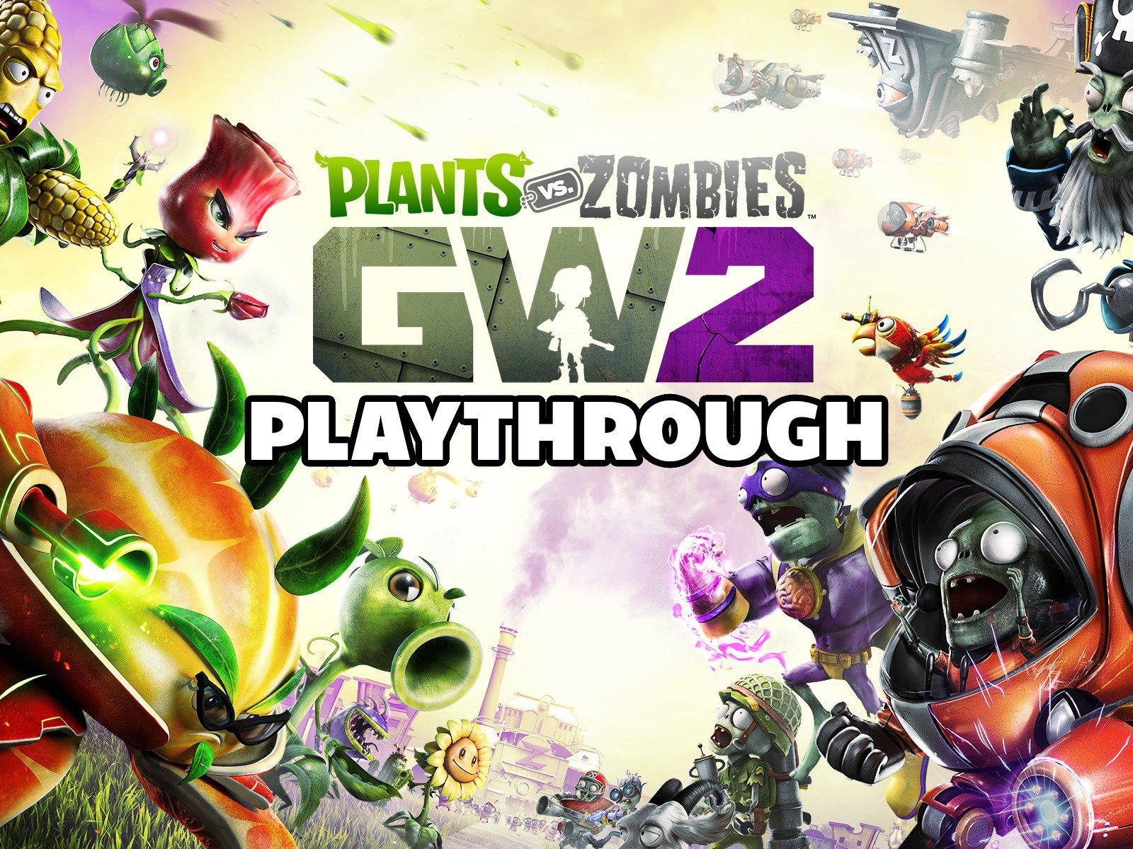 Clip: Plants Vs. Zombies GW2 Playthrough - Season 1