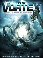 Vortex; The: Gate to Armegeddon [HD]