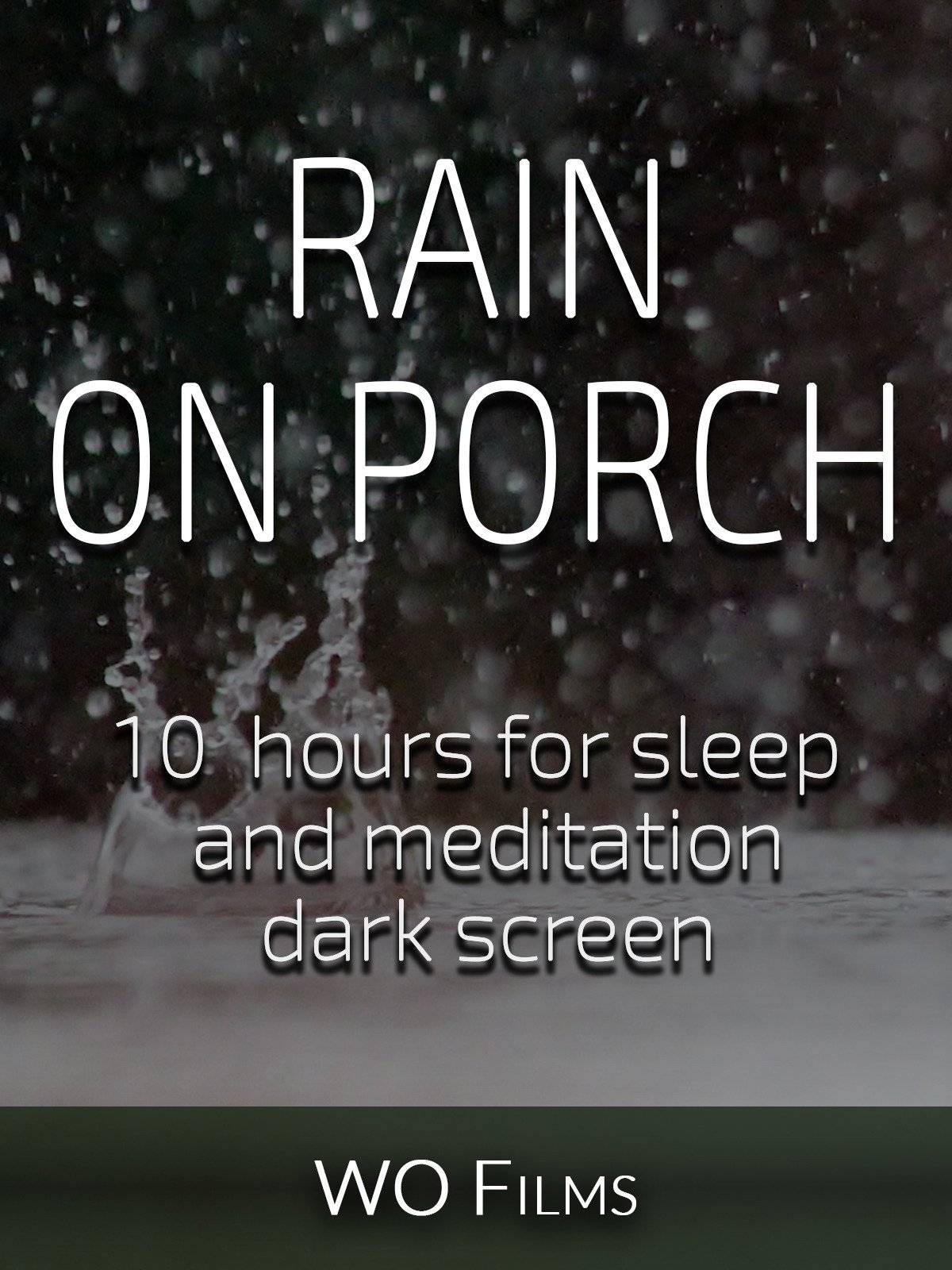 Rain on porch, 10 hours for Sleep and Meditation, dark screen