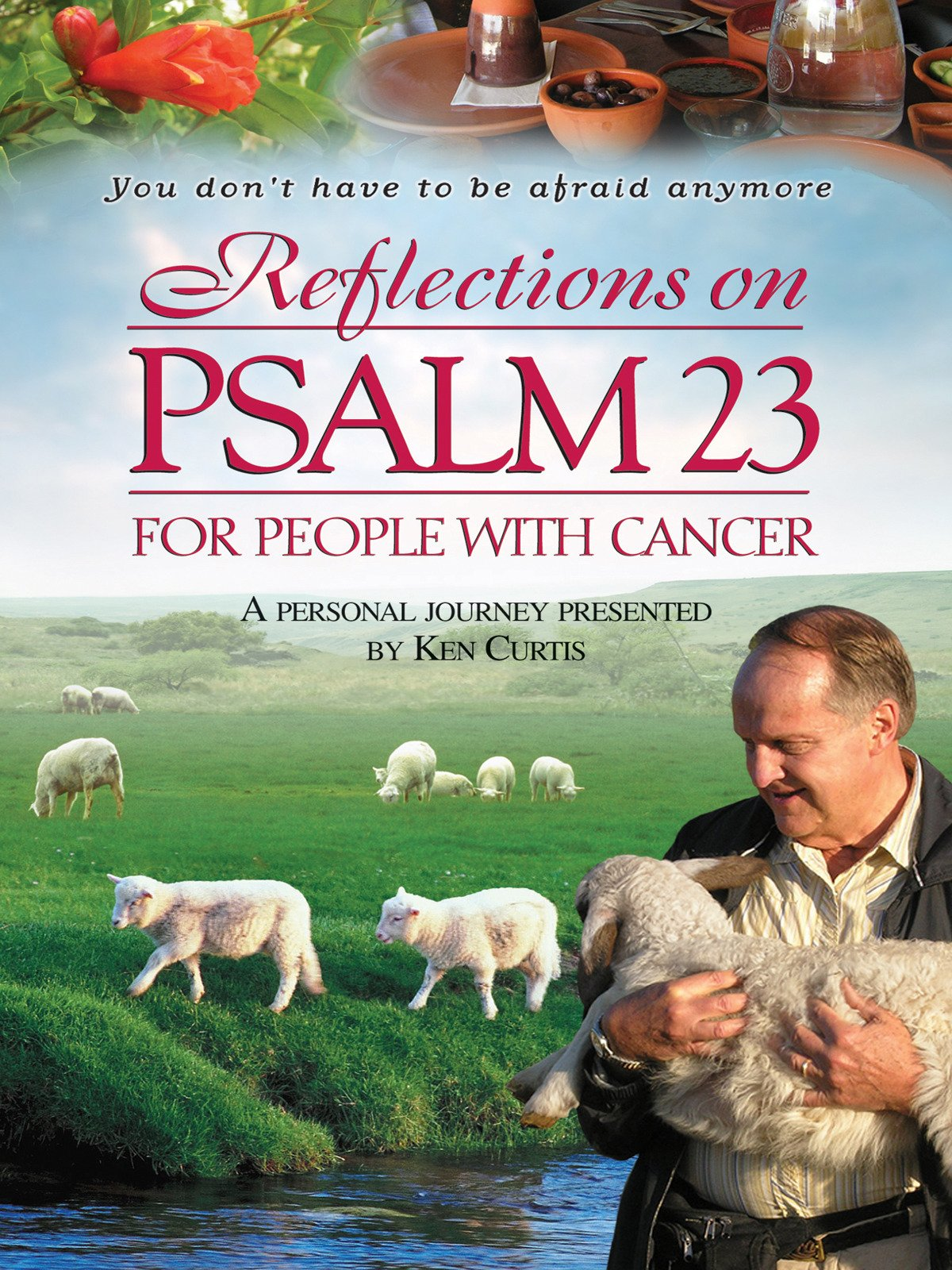 Reflections On Psalm 23 For People With Cancer on Amazon Prime Video UK