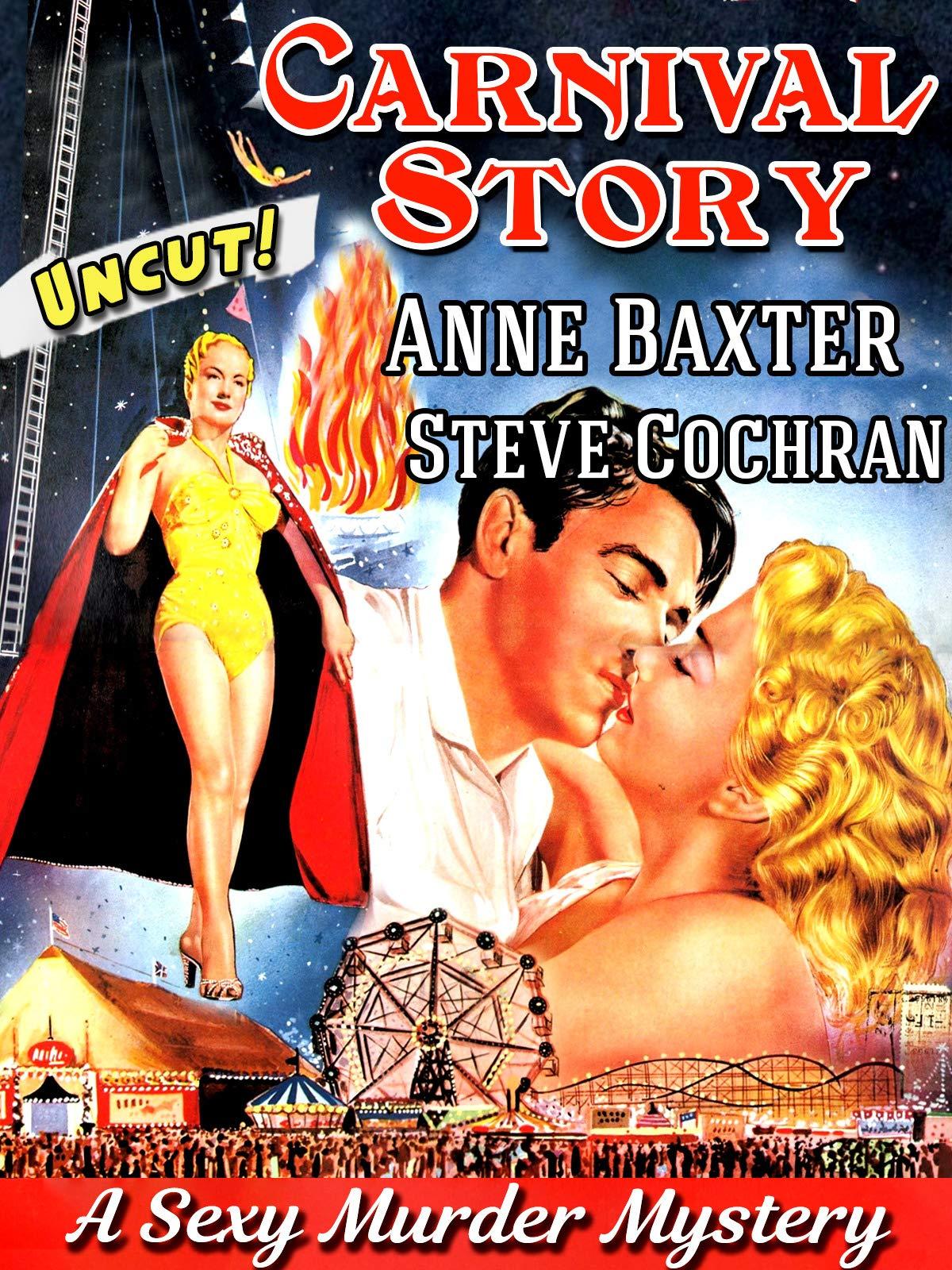 Carnival Story - Anne Baxter, Steve Cochran, A Sexy Murder Mystery, Uncut! on Amazon Prime Video UK