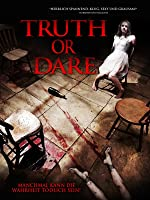 Truth or Dare (Uncut Edition) [2012]