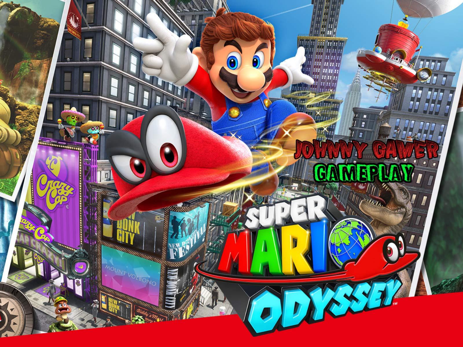 Clip: Super Mario Odyssey Gameplay - Johnny Gamer - Season 1