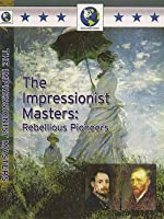 The Impressionistic Masters
