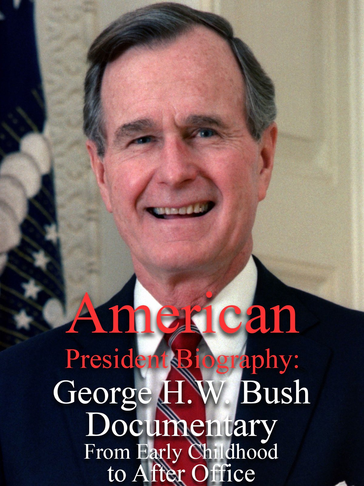 American President Biography: George H.W. Bush Documentary From Early Childhood to After Office