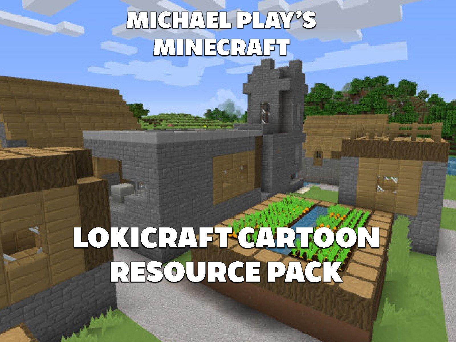 Clip: Michael Play's Minecraft Lokicraft Cartoon Resource Pack