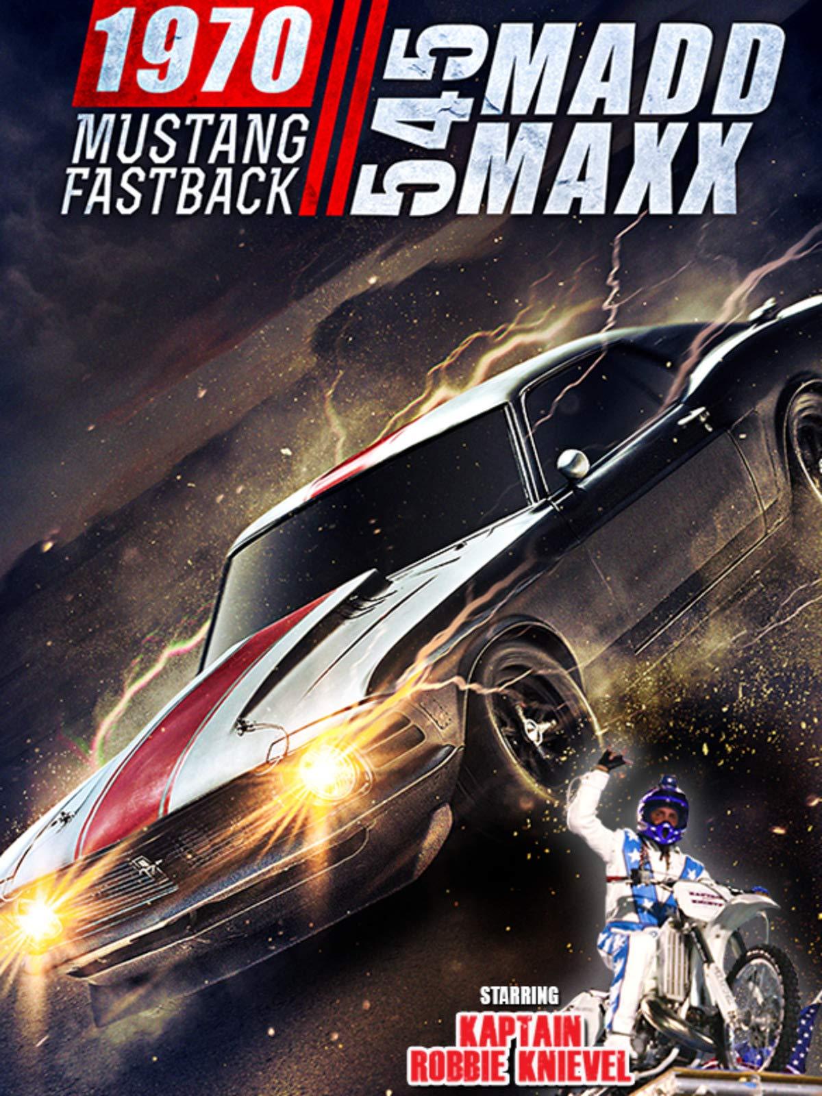 545 Madd Maxx: 1970 Mustang Fastback