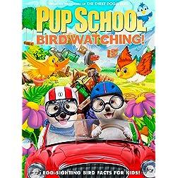 Pup School: Bird Watching