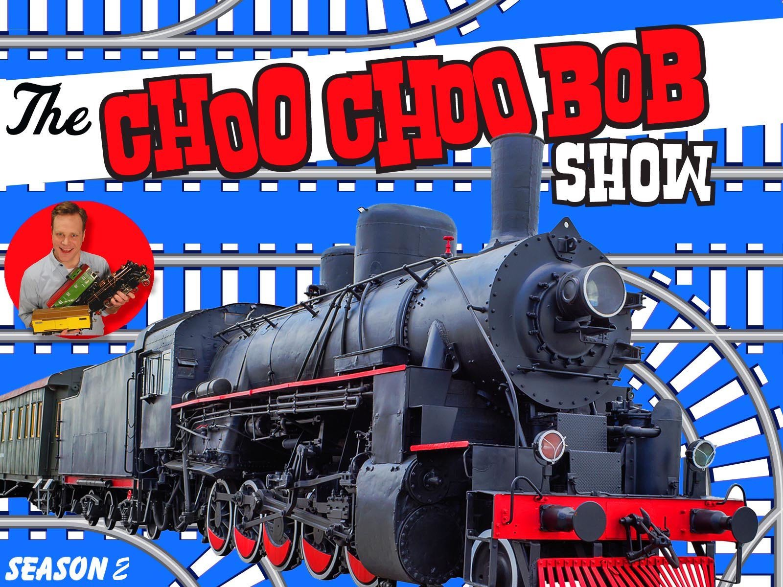 The Choo Choo Bob Show - Season 2
