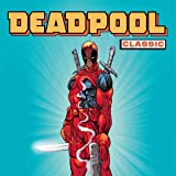 img - for Deadpool Classic (Collections) (15 Book Series) book / textbook / text book