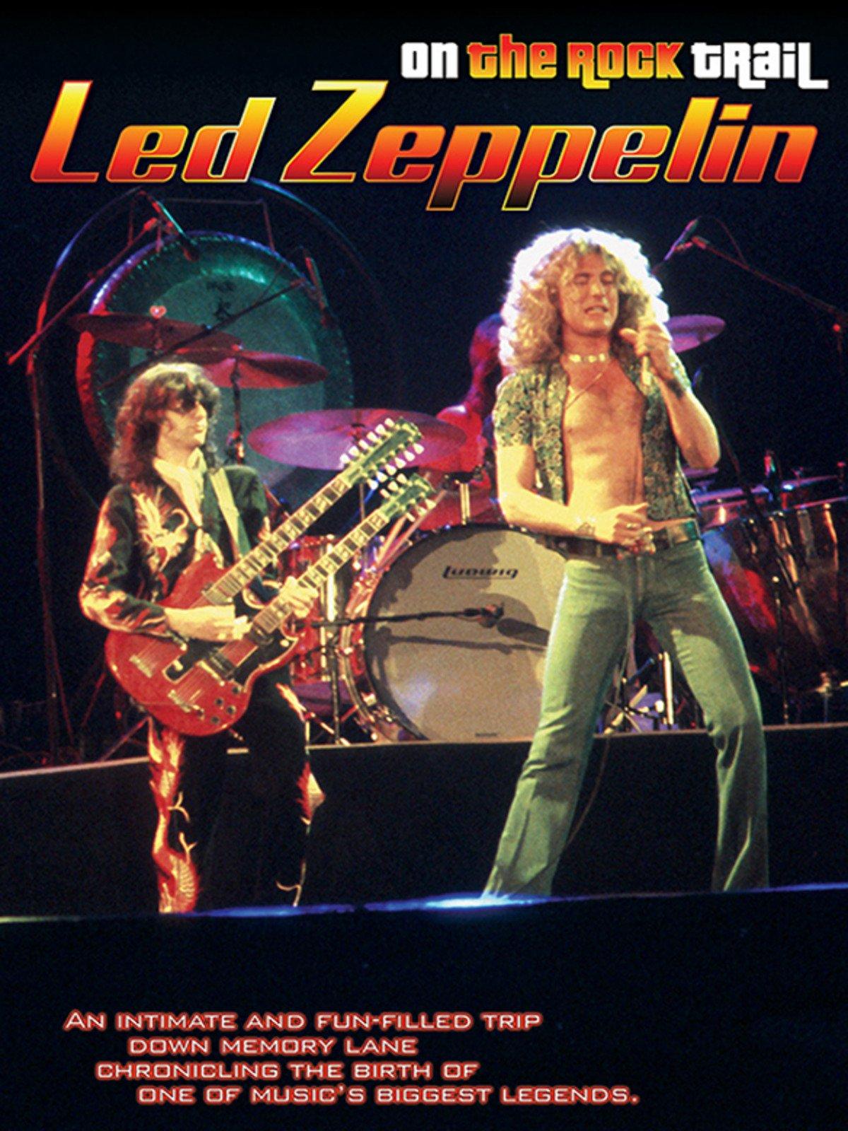 Led Zeppelin: On The Rock Trail